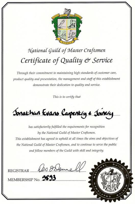 National Guild of Master Craftsmen Certificate Jonathan Evans Carpentry Joinery Cork Tel: 086-2604787